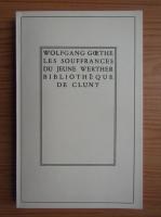 Anticariat: Wolfgang Von Goethe - Les souffrances du Jeune Werther (1941)
