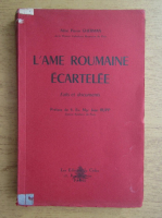 Abbe Pierre Gherman - L'ame roumaine ecartelee