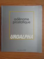 Adenome prostatique. Uroalpha