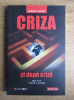 Anticariat: Andrei Marga - Criza si dupa cirza