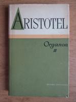 Aristotel - Organon, volumul 3. Analitica secunda
