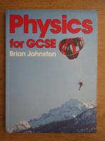 Brian Johnston - Physics for GCSE