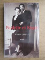 Anticariat: Daniel Picouly - Paulette et Roger