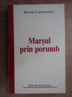 Dumitru Constantinescu - Marsul prin porumb