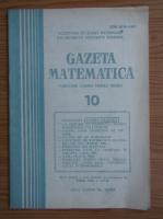 Gazeta Matematica, anul LXXXIX, nr. 10, 1984