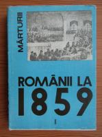 Ion Ardeleanu - Romanii la 1859, volumul 2. Unirea Principatelor Romane in constiinta europeana