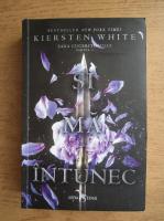 Anticariat: Kiersten white - Si ma intunec