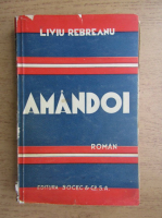 Anticariat: Liviu Rebreanu - Amandoi (1940)