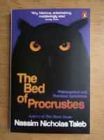 Nassim Nicholas Taleb - The bed of Procrustes