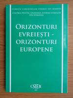 Anticariat: Orizonturi evreiesti, orizonturi europene