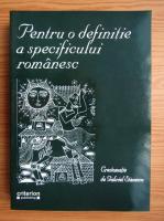 Anticariat: Pentru o definitie a specificului romanesc