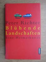 Anticariat: Peter Richter - Bluhende Landschaften