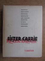 Theodore Dreiser - Sister Carrie