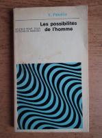 Anticariat: V. Pekelis - Les possibilites de l'homme