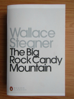 Anticariat: Wallace Stegner - The big rock candy mountain