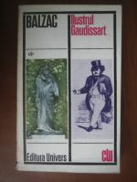 Anticariat: Balzac - Ilustrul Gaudissart