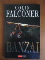 Colin Falconer - Banzai