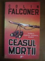 Anticariat: Colin Falconer - Ceasul mortii