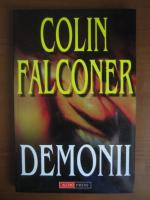 Anticariat: Colin Falconer - Demonii