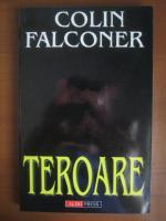 Anticariat: Colin Falconer - Teroare