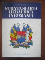 Dan Cernovodeanu - Stiinta si arta heraldica in Romania