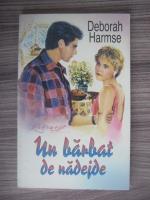 Anticariat: Deborah Harmse - Un barbat de nadejde