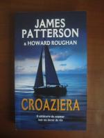 Anticariat: James Patterson - Croaziera