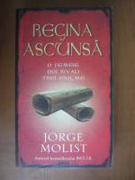 Jorge Molist - Regina ascunsa
