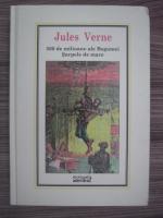 Anticariat: Jules Verne - 500 de milioane ale Begumei. Sarpele de mare (Nr. 11)
