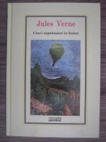 Anticariat: Jules Verne - Cinci saptamani in balon (Nr. 21)