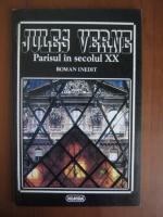 Anticariat: Jules Verne - Parisul in secolul XX