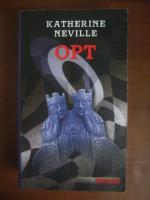 Anticariat: Katherine Neville - Opt