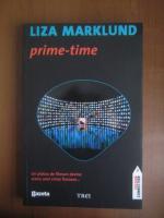 Anticariat: Liza Marklund - Prime time