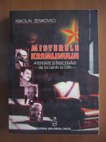 Anticariat: Nikolai Zenkovici - Misterele Kremlinului. Atentate si inscenari de la Lenin la Eltin