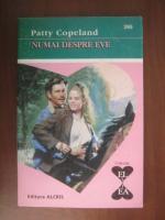 Anticariat: Patty Copeland - Numai despre Eve