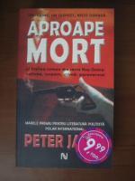 Anticariat: Peter James - Aproape mort