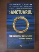 Anticariat: Raymond Khoury - Sanctuarul