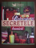 Redescoperiti secretele bunicii (Reader's Digest)
