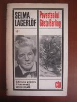 Anticariat: Selma Lagerlof - Povestea lui Gosta Berling