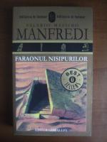 Anticariat: Valerio Massimo Manfredi - Faraonul nisipurilor