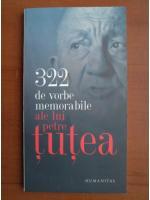 Anticariat: 322 de vorbe memorabile ale lui Petre Tutea
