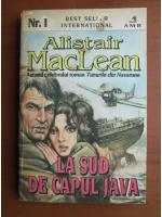 Anticariat: Alistair MacLean - La Sud de capul Java
