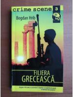 Anticariat: Bogdan Hrib - Filiera greceasca