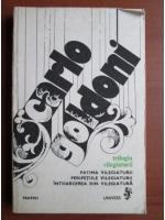 Anticariat: Carlo Goldoni - Teatru. Trilogia vilegiaturii