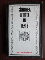 Anticariat: Constantin Daniel - Gandirea hittita in texte
