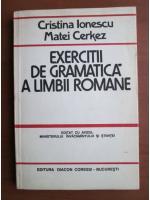 Anticariat: Cristina Ionescu - Exercitii de gramatica a limbii romane