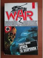 Anticariat: Douglas Reeman - Ataca si scufunda! (War)