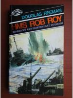 Anticariat: Douglas Reeman - HMS Rob Roy