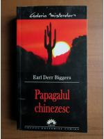 Earl Derr Biggers - Papagalul chinezesc