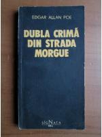 Edgar Allan Poe - Dubla crima din strada Morgue